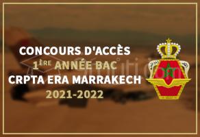 Concours d'accès en 1ère année Baccalauréat au CRPTA de l'ERA Marrakech 2021-2022