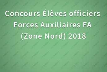 Concours Élèves officiers Forces Auxiliaires FA Zone Nord 2018