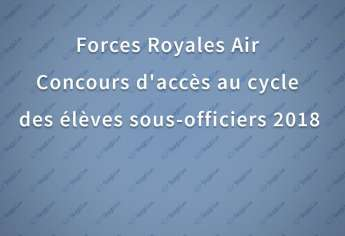 Forces Royales Air Concours d'accès au Cycle des élèves sous officiers 2018
