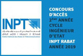 Concours d'accès en 2ème année du cycle d'ingénieur d'Etat de l'INPT Rabat 2019